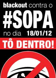 Nós vamos fazer uma SOPA (Stop Online Piracy Act)